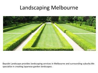 Landscaping Melboune - Best Landscaping Services Melbourne - Bayside Landscape