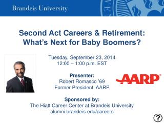 Second Act Careers & Retirement: What's Next for Baby Boomers?