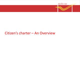 Citizen�s charter � An Overview