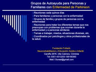 Grupos de Autoayuda para Personas y Familiares con  Enfermedad de Parkinson