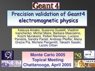 Precision validation of Geant4 electromagnetic physics