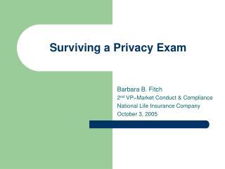 Surviving a Privacy Exam