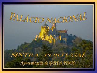 PALÁCIO NACIONAL DA P E N A