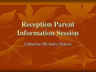 Reception Parent Information Session