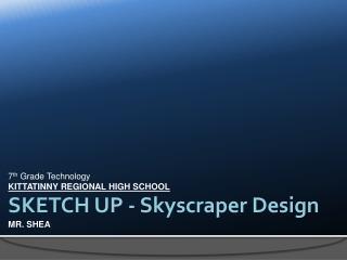 SKETCH UP - Skyscraper Design