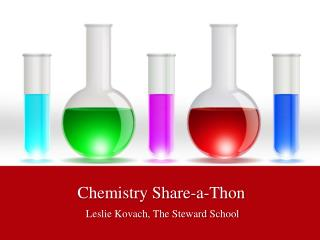 Chemistry Share-a-Thon
