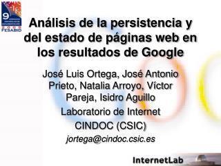 Análisis de la persistencia y del estado de páginas web en los resultados de Google