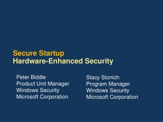 Secure Startup Hardware-Enhanced Security
