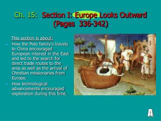 Ch. 15:   Section I: Europe Looks Outward (Pages  336-342)