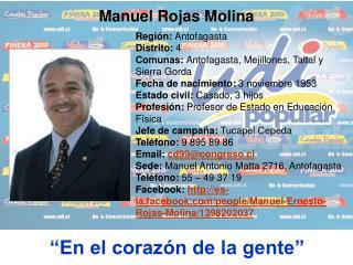 Región:  Antofagasta Distrito:  4 Comunas:  Antofagasta, Mejillones, Taltal y Sierra Gorda