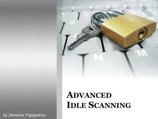 Advanced Idle Scanning