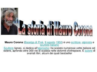 La storia di Mauro Corona