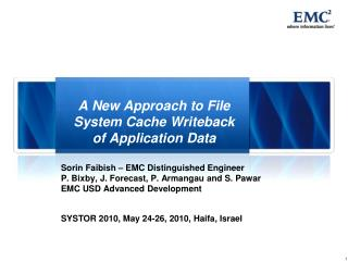 A New Approach to File System Cache Writeback of Application Data
