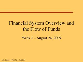 Financial System Overview and the Flow of Funds