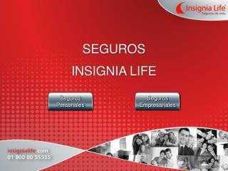 SEGUROS INSIGNIA LIFE
