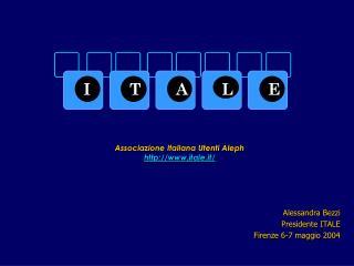 Associazione Italiana Utenti Aleph itale.it/