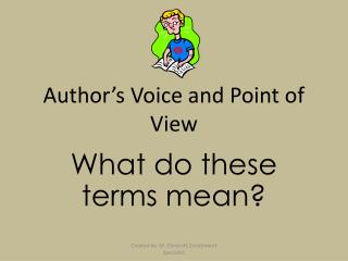 Author's Voice and Point of View