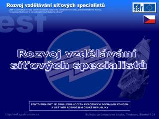 Rozvoj vzdělávání  síťových specialistů