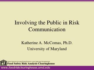 Involving the Public in Risk Communication