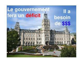 Le gouvernement fera un  déficit  !