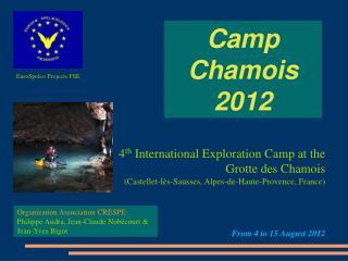 Camp Chamois 2012