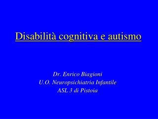 Disabilità cognitiva e autismo