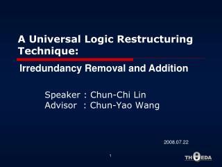 A Universal Logic Restructuring Technique:
