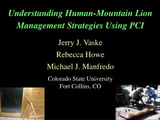 Understanding Human-Mountain Lion  Management Strategies Using PCI