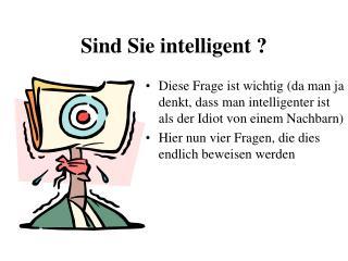 Sind Sie intelligent ?