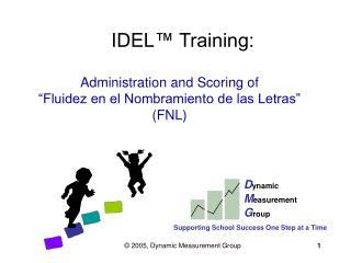 Administration and Scoring of  Fluidez en el Nombramiento de las Letras  FNL