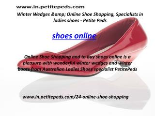 Winter Wedges & Online Shoe Shopping, Specialists India