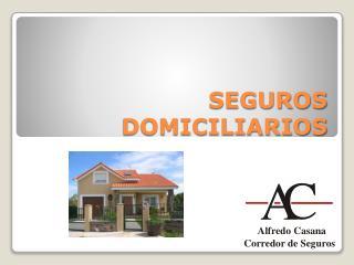 SEGUROS DOMICILIARIOS