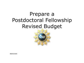 Prepare a  Postdoctoral Fellowship Revised Budget