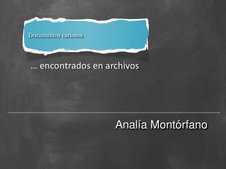 … encontrados en archivos