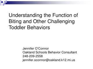 Jennifer O'Connor Oakland Schools Behavior Consultant 248-209-2558