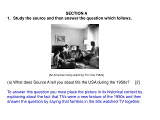 SECTION A Study the source and then answer the question which follows.