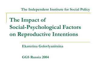 The Impact of  Social-Psychological Factors  on Reproductive Intentions