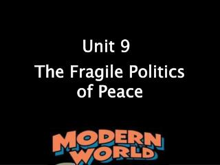 The Fragile Politics  of Peace