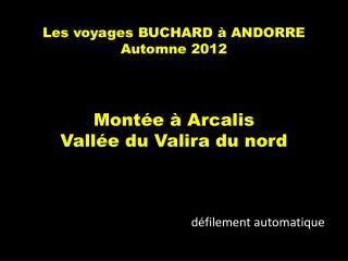 Les voyages BUCHARD à ANDORRE Automne 2012
