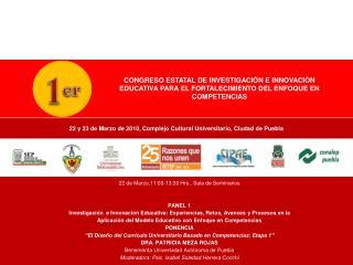 22 y 23 de Marzo de 2010, Complejo Cultural Universitario, Ciudad de Puebla