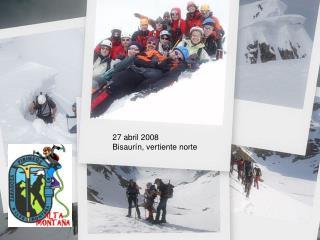 27 abril 2008 Bisaurín, vertiente norte