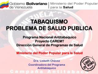 TABAQUISMO                                           PROBLEMA DE SALUD PUBLICA
