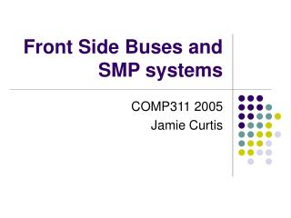 Front Side Buses and SMP systems