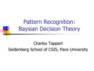 Pattern Recognition: Baysian Decision Theory
