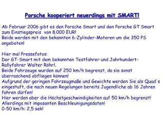 Porsche kooperiert neuerdings mit SMART!