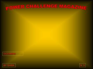 POWER CHALLENGE MAGAZINE