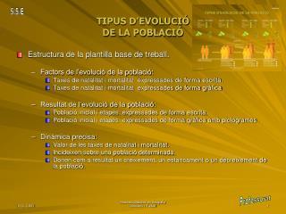 TIPUS D'EVOLUCIÓ  DE LA POBLACIÓ