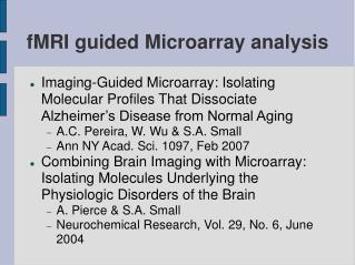 fMRI guided Microarray analysis