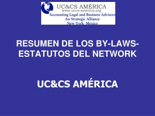 RESUMEN DE LOS BY-LAWS-ESTATUTOS DEL NETWORK