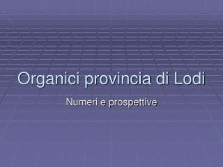 Organici provincia di Lodi